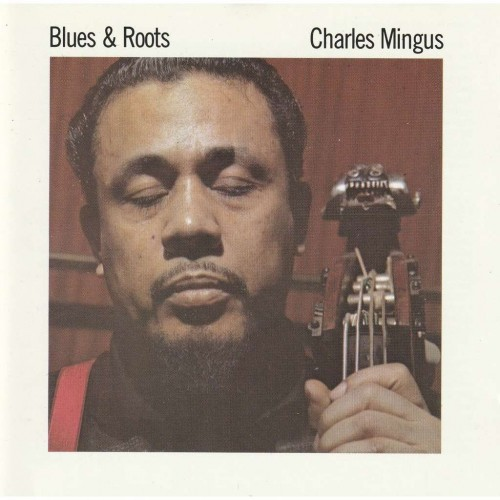Charles Mingus - Blues & Roots (CD)