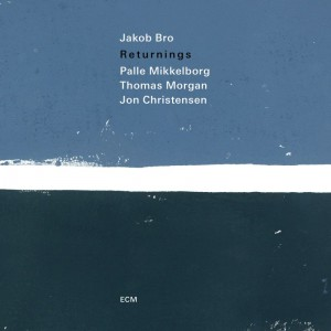 Jakob Bro - Returnings (CD)