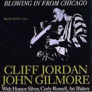 Jordan Clifford/John Gilmore - Blowing In From Chicago (CD)