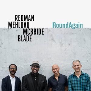 Redman/Mehldau/McBride/Blade - Round Again (CD)