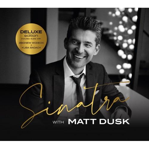 Matt Dusk - Sinatra With Matt Dusk (Deluxe Edition) (CD)