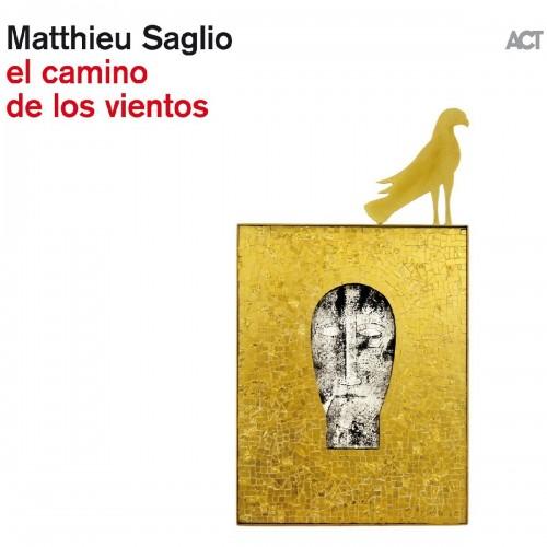 Matthieu Saglio - El camino de los vientos (CD)
