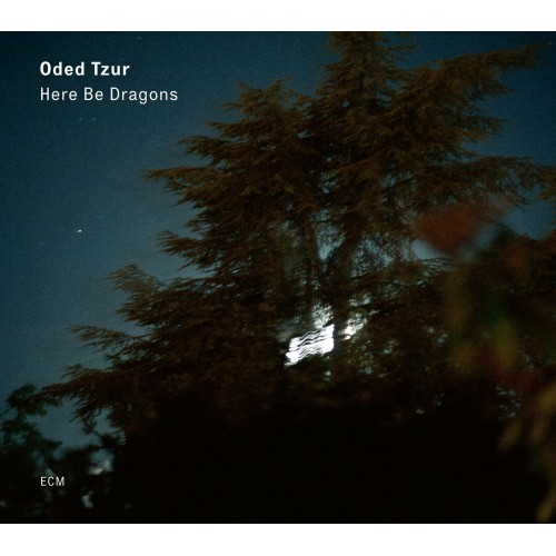 Oded Tzur - Here Be Dragons (CD)