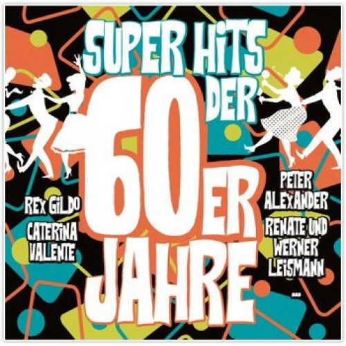 Various Artists - Super Hits der 60er Jahre - Super Hits Of The 60s (2CD)