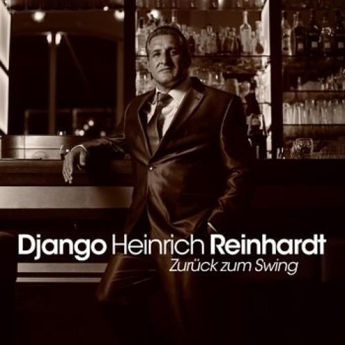 Django Heinrich Reinhardt - Zurück Zum Swing [CD]