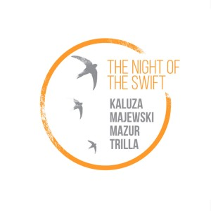 Anna Kałuża, Artur Majewski, Rafał Mazur, Vasco Trilla - The Night Of The Swift (CD)