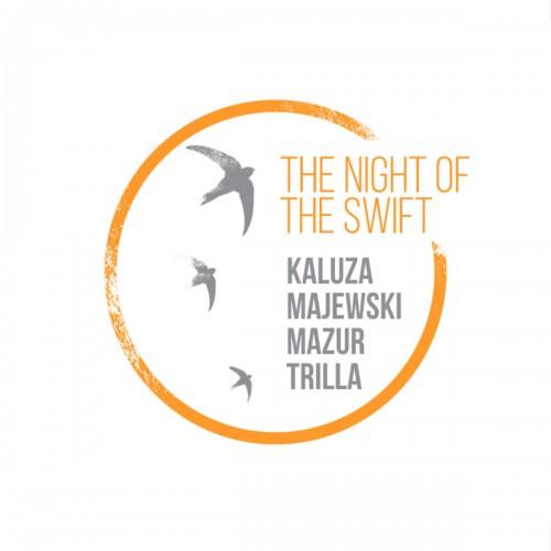 Anna Kałuża, Artur Majewski, Rafał Mazur, Vasco Trilla - The Night Of The Swift (CD)