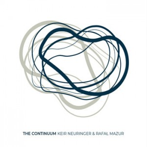 Keir Neuringer & Rafał Mazur - The Continuum