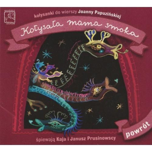 Kaja i Janusz Prusinowscy - KOŁYSAŁA MAMA SMOKA [CD]