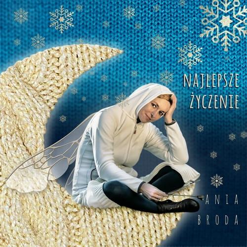 Ania Broda - NAJLEPSZE ŻYCZENIE [CD]
