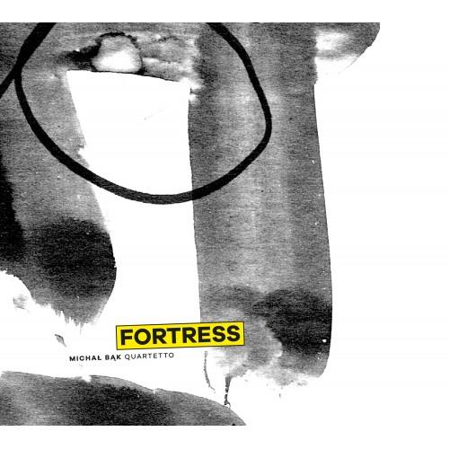 Michał Bąk Quartetto - Fortress [CD]