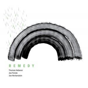 Thomas Heberer / Joe Fonda / Joe Hertenstein - Remedy [CD]
