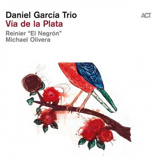 Daniel Garcia Trio - Via de la Plata [CD]