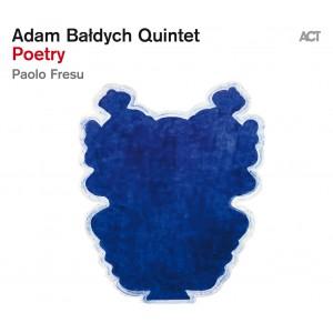 Adam Bałdych Quintet with Paolo Fresu - Poetry [CD]
