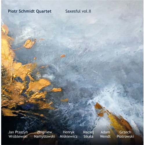 Piotr Schmidt Quartet - Saxesful vol.II [CD]