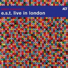 e.s.t. live in london - esbjorn svensson trio