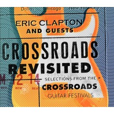 Eric Clapton & Friends - CROSSROADS REVISITED: SELECTIONS [3CD]