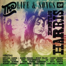 THE LIFE & SONGS OF EMMYLOU HARRIS - Various Artists [CD/DVD]