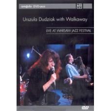 Urszula Dudziak with Walk Away - LIVE AT WARSAW JAZZ FESTIVAL [DVD]