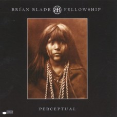 Brian Blade Fellowship - PERCEPTUAL [180g/2LP]