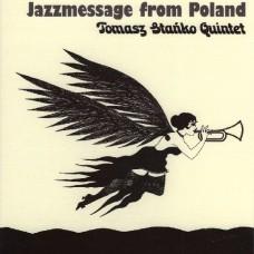 Tomasz Stańko Quintet - JAZZMESSAGE FROM POLAND