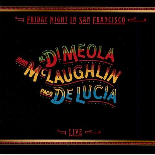 John McLaughlin/Al Di Meola/Paco De Lucia - Friday Night In San Francisco (CD)