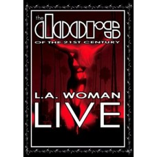 The Doors Of The 21st Century - L.A. WOMAN LIVE [DVD]