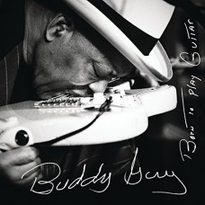 Buddy Guy - BORN TO PLAY GUITAR [2LP]