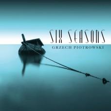 Grzech Piotrowski - SIX SEASONS