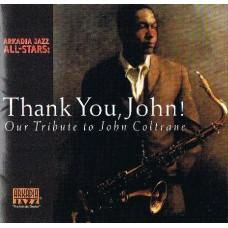 Arkadia Jazz All-Stars - THANK YOU, JOHN!