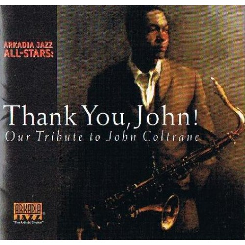 Arkadia Jazz All-Stars - THANK YOU, JOHN!