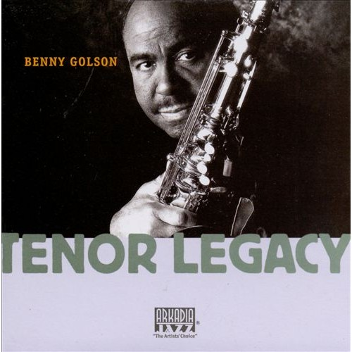 Benny Golson - TENOR LEGACY