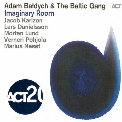 Adam Bałdych & The Baltic Gang - IMAGINARY ROOM