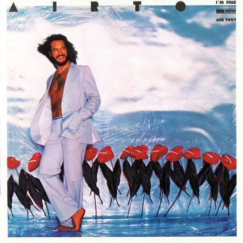 Airto Mereira - I AM FINE, HOW ARE YOU ? [LP]