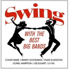 SWING WITH THE BEST BIG BANDS - Various Artists [LP]