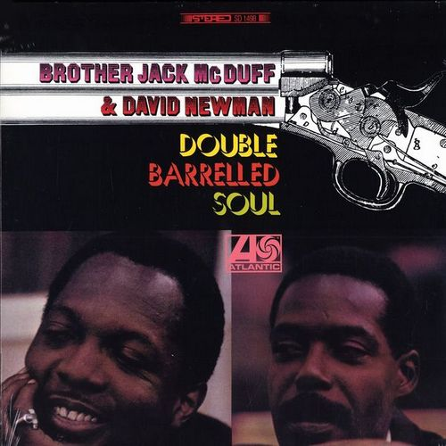 Brother Jack McDuff & David Newman - DOUBLE BARRELLED SOUL [LP]