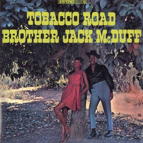 Brother Jack McDuff - TOBACCO ROAD [LP]