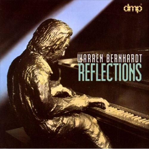 Warren Bernhardt - REFLECTIONS