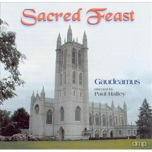 Gaudeamus/Paul Halley - SACRED FEAST