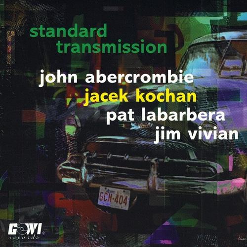 Abercrombie/Kochan/Labarbera/Vivian - STANDARD TRANSMISSION