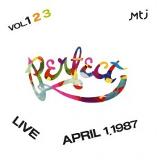 Perfect - LIVE, APRIL 1.1987 [3CD]