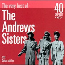 The Andrews Sisters - THE VERY BEST OF ANDREWS SISTERS [2CD]