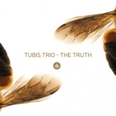 Tubis Trio - THE TRUTH