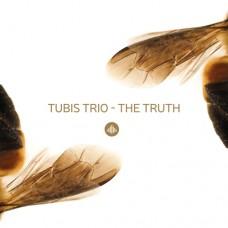 Tubis Trio - THE TRUTH