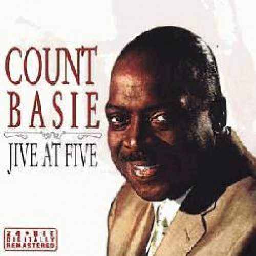 Count Basie - JIVE AT FIVE