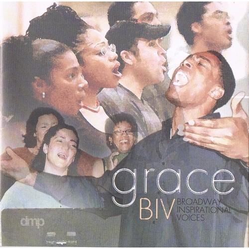 BIV (Broadway Inspirational Voices) - GRACE