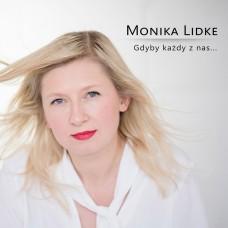 Monika Lidke - GDYBY KAŻDY Z NAS...