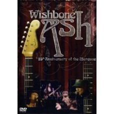 Wishbone Ash - 25TH ANNIVERSARY OF THE MARQUEE [DVD]