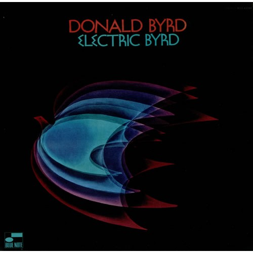 Donald Byrd - ELECTRIC BYRD [LP]