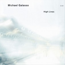 Michael Galasso - HIGH LINES